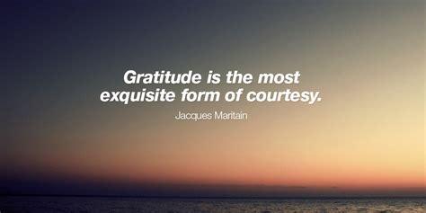 gratitude    exquisite form  jacques maritain