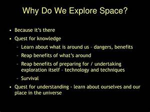 PPT - Why Are We Exploring Space? What's Up At NASA ...