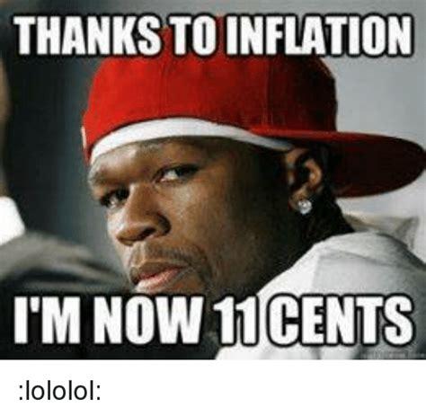 Lololol Meme - thanks toinflation i m now cents lololol dank meme on sizzle