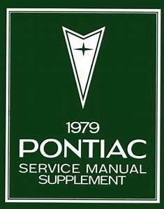 1979 Pontiac Bonneville Firebird Prix Shop Service Repair