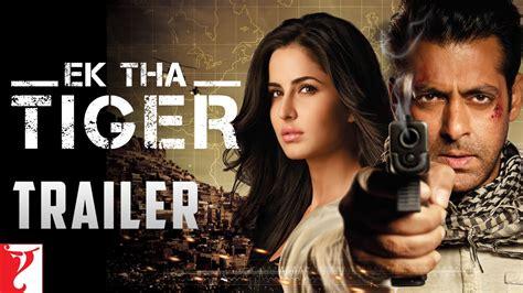 Movie Ek Tha Tiger Official Trailer Ek Tha Tiger Salman Khan And Katrina