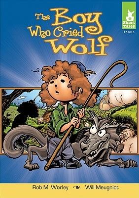 project tale the boy who cried wolf by rob m