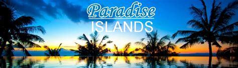 Paradise Islands | Beach | Holiday | Vacation | Islands ...