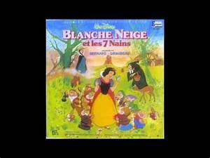Blanche Neige Disney Youtube : walt disney blanche neige et les sept nains bernard giraudeau youtube ~ Medecine-chirurgie-esthetiques.com Avis de Voitures