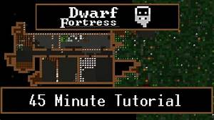 Dwarf Fortress Tutorial   Starting Guide