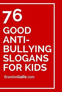 Catchy No Bullying Slogans | www.imgkid.com - The Image ...