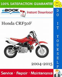 Honda Crf50f Motorcycle Service Repair Manual 2004