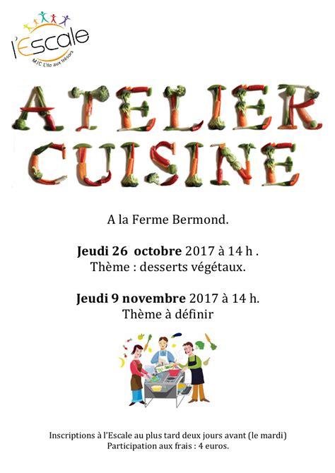 image atelier cuisine programme atelier cuisine ferme bermond mjc l 39 île aux