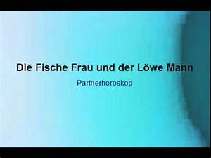 Jungfrau Mann Und Jungfrau Frau : die fische frau und der l we mann youtube ~ Watch28wear.com Haus und Dekorationen