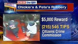 Crimefighters: Reward offered in armed robbery of Chickie ...