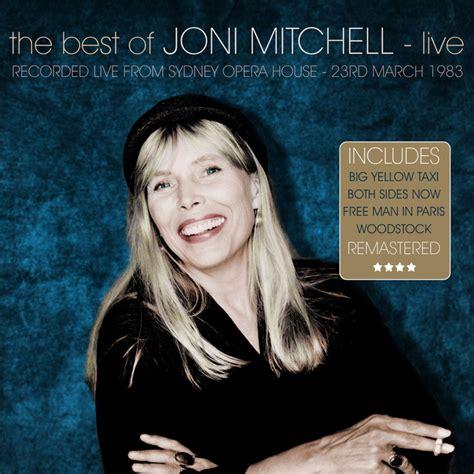 best joni mitchell albums kurrent artist info