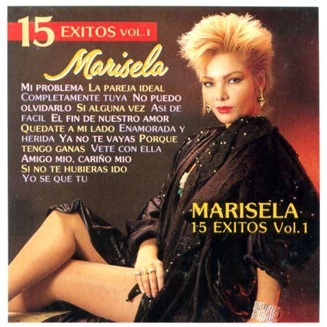 Marisela 15 Exitos Volumen 1 y 2 El Tolok
