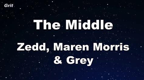 Zedd, Maren Morris, Grey Karaoke 【no Guide