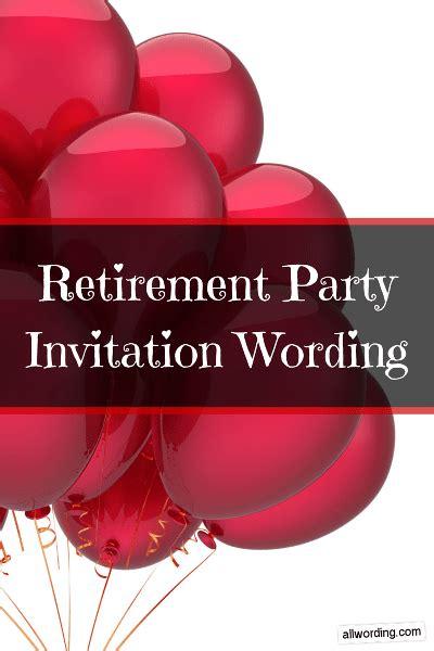 retirement party invitation wording allwordingcom