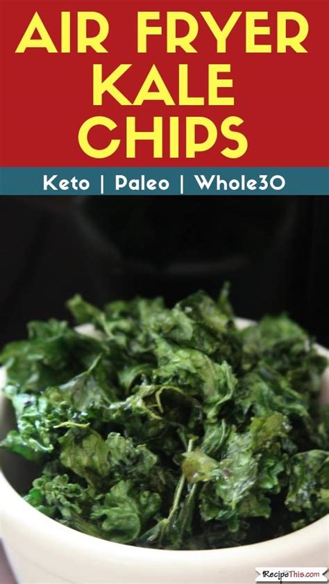 chips air kale fryer recipe