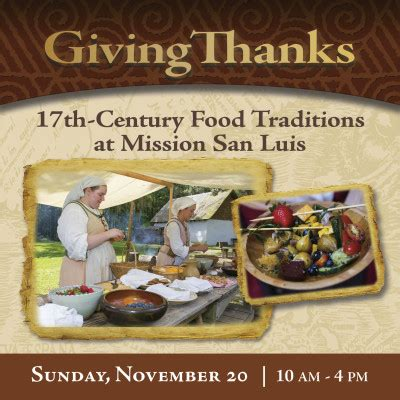 17th century cuisine giving thanks 17th century food traditions at mission san
