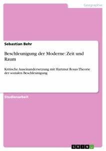 Beschleunigung Berechnen Ohne Zeit : beschleunigung der moderne zeit und raum masterarbeit ~ Themetempest.com Abrechnung