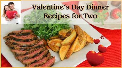 day dinner ideas valentines day dinner at home cool dinner ideas in videos