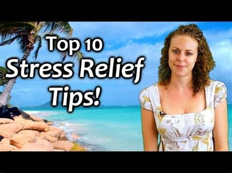 top  stress relief tips   manage stress