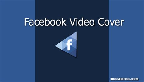 Tutorial To Add Video Cover In Facebook Video
