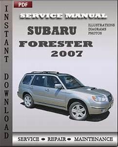Subaru Forester 2007 Service Manual Download