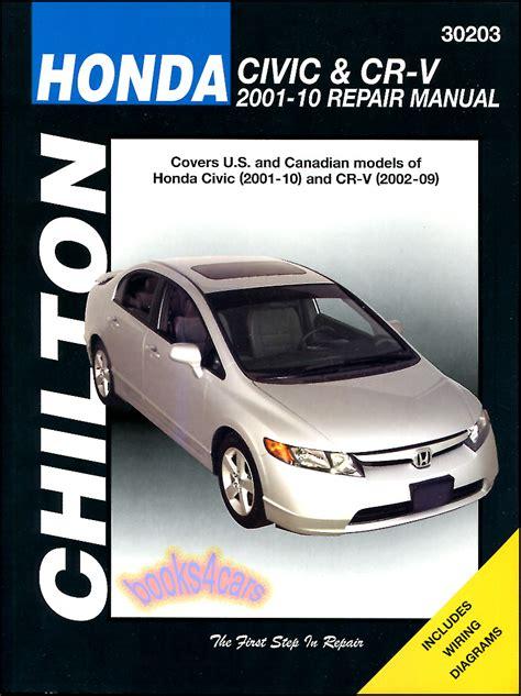 chilton car manuals free download 2004 honda civic parking system honda civic crv shop manual service repair book cr v chilton haynes si 2001 2010 ebay