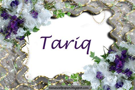 Sehrish tariq @sehrishtariq2 11 мар. Tariq Name Wallpapers Tariq ~ Name Wallpaper Urdu Name Meaning Name Images Logo Signature