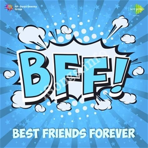 Free Best Friend by Bff Best Friends Forever Songs Free N Songs