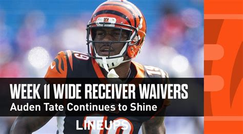 week  wr waiver pickups adds auden tate