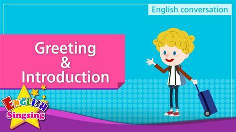 greeting introduction english dialogue educational