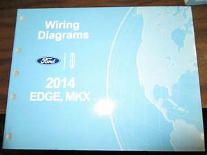 2014 Ford Edge Lincoln Mkx Wiring Diagrams Repair Service