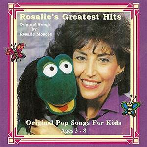 Rosalie's Greatest Hits (Pop Songs for Kids Ages 3 - 8) by ...