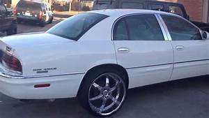 99 Buick Park Avenue On 22 U0026 39 S