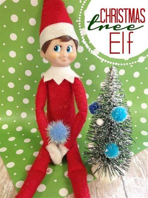 elf   shelf idea christmas tree elf