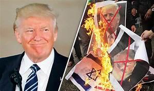 Trump Jerusalem speech: Protestors BURN US flags and ...