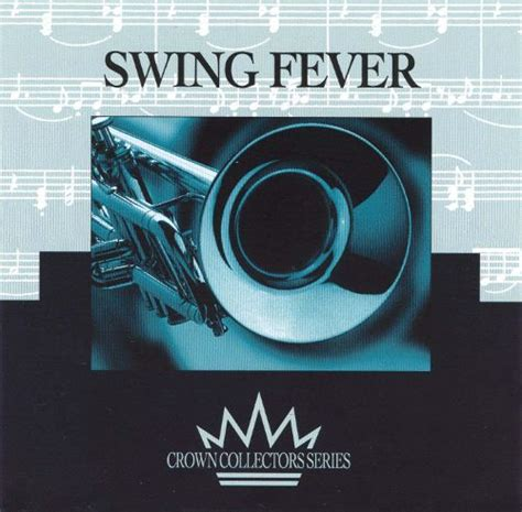 swing fever swing fever starbound various artists songs reviews