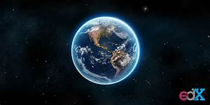 What's Happening with Planet Earth? | edX Blog