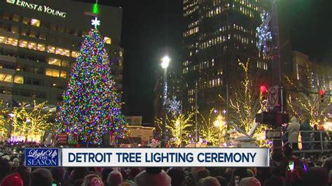 tree lighting ceremony detroit 2017 detroit tree lighting beatiful tree