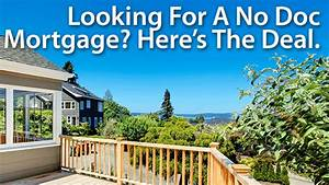 no doc mortgage what39s available now mortgage rates With no documentation no doc mortgage