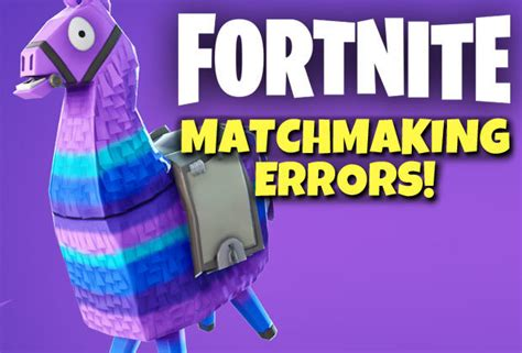fortnite matchmaking error players unable  join game