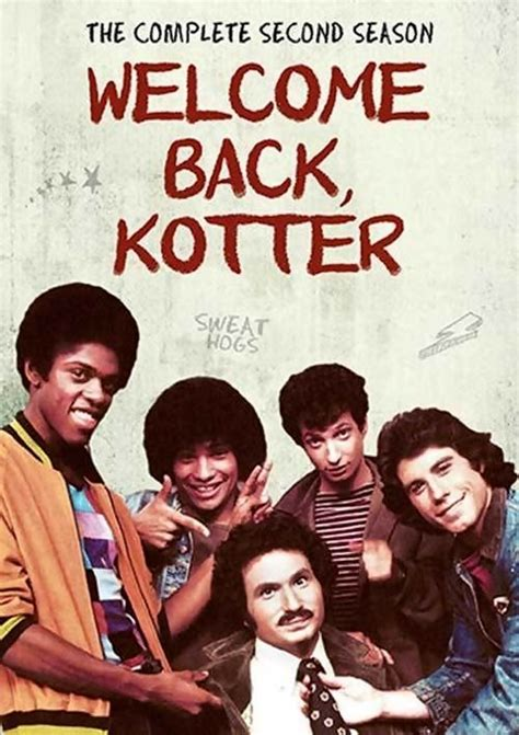 Kotter Show by Welcome Back Kotter Is An American Television Sitcom