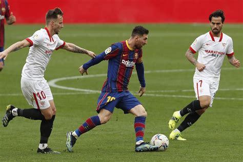 Sevilla 0-2 Barcelona: Lionel Messi, Ousmane Dembele ...