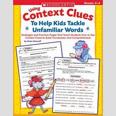 Using Context Clues To Help Kids Tackle Unfamiliar Words, Grqdes 24 By Helen Zeitzoff Reviews