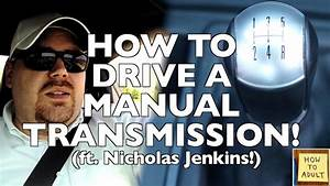 How To Drive A Manual Transmission