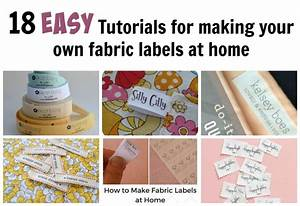 18 easy tutorials for making your own fabric labels diy for How to print your own labels at home
