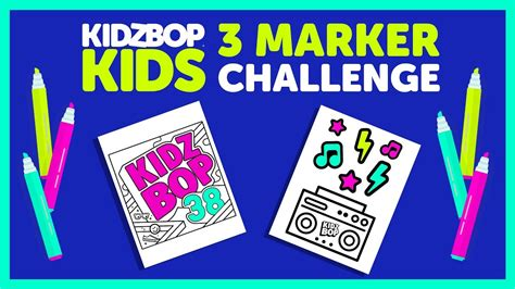 marker challenge   kidz bop kids youtube