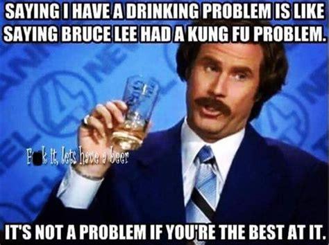 Drinking Problem Meme - best 25 drinking memes ideas on pinterest funny