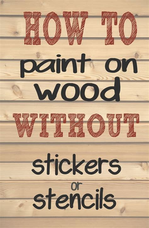 paint letters  words  wood  needing stencils  stickers making