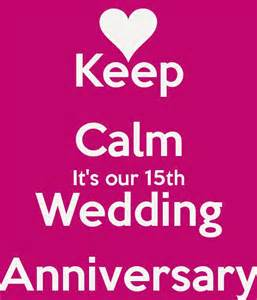 15th wedding anniversary 15th wedding anniversary wishes quotes and messages happy anniversary wedding