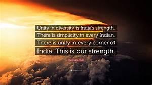 Narendra Modi Q... Strength In Diversity Quotes